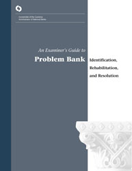 An Examiner's Guide to Problem Bank Identification, Rehabilitation and Resolution Cover Image