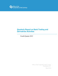 Quarterly Report on Bank Derivatives Activities: Q4 2015
