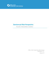 Semiannual Risk Perspective, Spring 2013 Cover Image